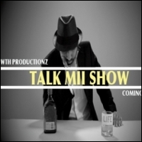 Talk mii show - pilot episode