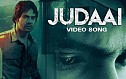 Badlapur -Judaai Song