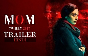 MOM Trailer | Hindi