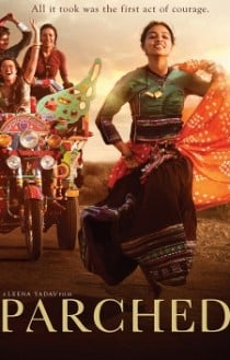 Parched Movie Review