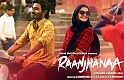 Raanjhanaa - Piya Milenge Video Song