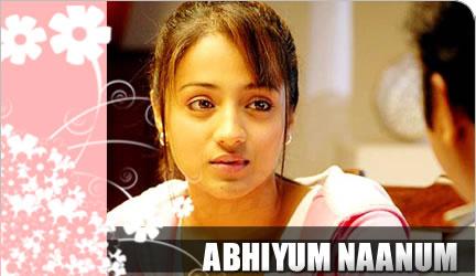 Abhiyum Naanum Songs