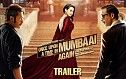 Once Upon A Time In Mumbaai Again Trailer