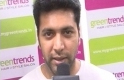 Jayam Ravi Inaugurates Green Trends