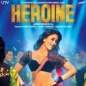 Heroine - Main Heroine Hoon Video Song