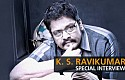 KS Ravikumar - Rajinikanth exactly knows how much he can act
