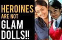 Heroines are not just glam dolls! - Radha Mohan