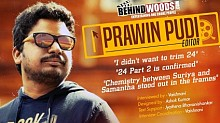 Editor Prawin Pudi Interview