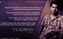 ''I try to make my edits as simple as possible'' - T.S.Suresh