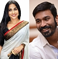 Dhanush ropes in Vidya Balan for his next?
