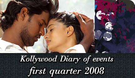 kollywood diary of events first quarter 2008