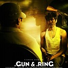 A Gun and A Ring
