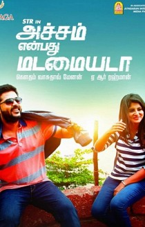 Achcham Yenbadhu Madamaiyada Movie Preview
