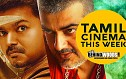 Ajith's Vedhalam Vs Vijay's Trailer - Tamil Cinema This Week