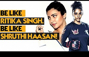 Be like Ritika Singh, be like Shruthi Haasan!