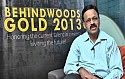 Behindwoods Gold Movie 2013 Thalaimuraigal - An analysis