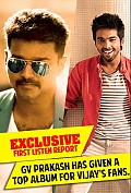 EXCLUSIVE First listen music report: GV Prakash has given a top album for Vijay's fans.