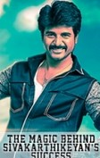 The magic behind Sivakarthikeyan's success