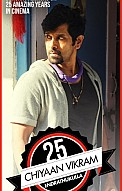 25 Years Of Chiyaan Vikram - The epitome of dedication, 25 Years Of Chiyaan Vikram, Chiyaan Vikram