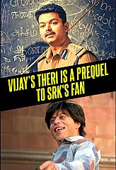 Vijay's THERI is a prequel to Shah Rukh Khan's FAN