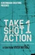 Take 1 Shot 1 Action