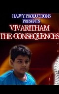 Vivaritham - The Consequences
