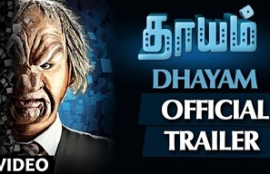 Dhayam Movie Official Trailer