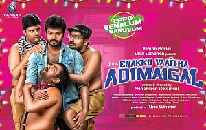 Enakku Vaaitha Adimaigal Movie Official Teaser