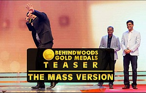 Behindwoods Gold Medals Teaser - The Mass Version