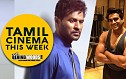Ilayathalapathy meets Nivin Pauly; Madhavan storms facebook! | Tamil Cinema This Week