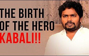 Kabali, the birth of hero - Ranjith's personal note