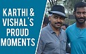Karthi & Vishal's Proud Moments at the 1st event at Nadigar Sangam.