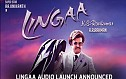 Lingaa audio launch announced