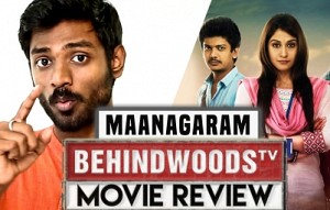 Maanagaram Review | Lollipop Moment! | Behindwoods Movie Review