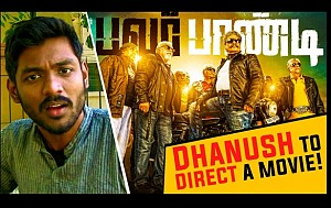 HOT: Dhanush to direct a movie | Power Pandi