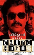 Sathuranga Vettai Movie Preview