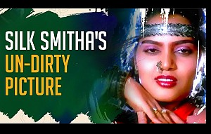 Silk Smitha's UN-Dirty Picture
