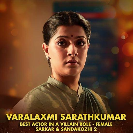 Varalaxmi Sarathkumar - Best Actor In a Villain Role - Female