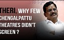 Theri, Why few Chengalpattu theatres didn't screen ? - Producer Thanu Clarifies.