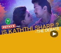 Pothys presents - Is Kaththi sharp? - the Debate