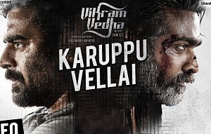 Vikram Vedha Songs | Karuppu Vellai Video Song