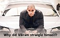 Why did Vikram strangle himself? - BW Video Book