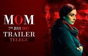 MOM Trailer | Telugu