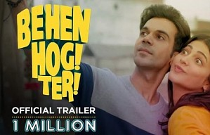 Behen Hogi Teri - Official Trailer