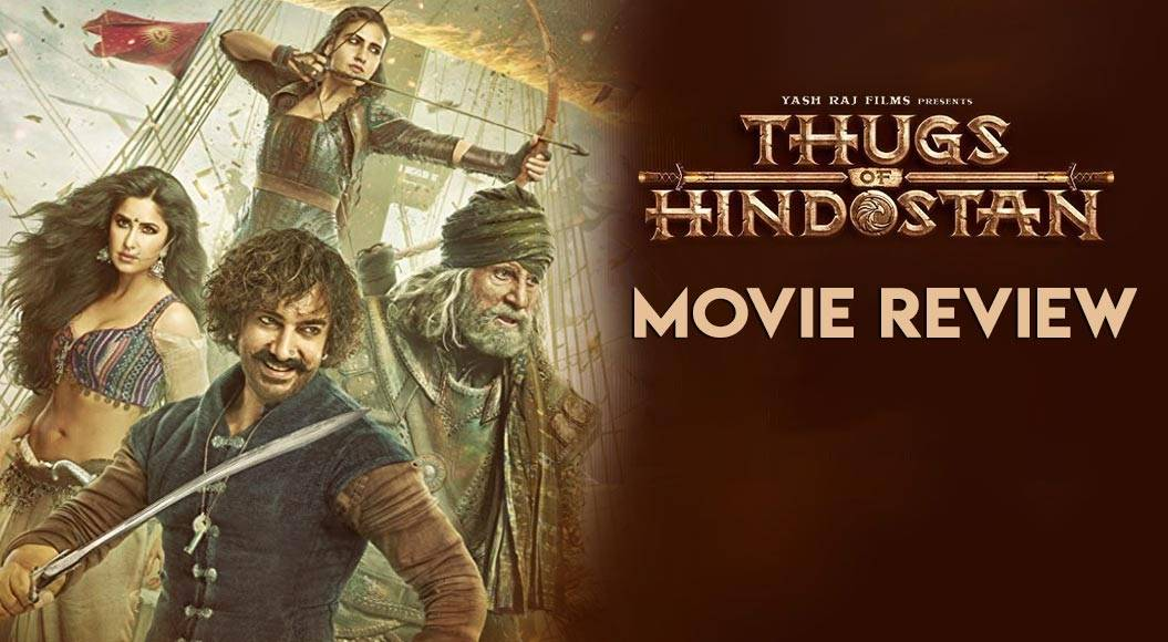 Thugs Of Hindostan Aka Thugs Of Hindustan Review