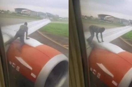 Man climbs on aircraft wings when takeoff; Shocking viral vid