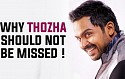 Why Thozha should not be missed ! - Karthi Opens Up