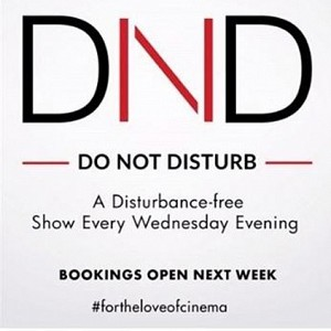 Exclusive: Sathyam Cinemas' 'Do Not Disturb' shows premiere experience!