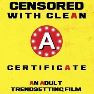 This adult film gets 'A' certificate!