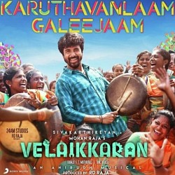 Lyrics of Karuthaveneallam Galeejam song from Velaikkaran